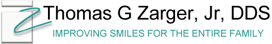 Thomas G. Zarger, Jr., DDS Improving Smiles for the Entire Family
