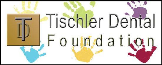 Tischler Dental Foundation