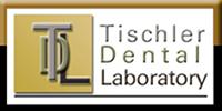 Tischler Dental Laboratory