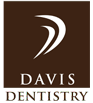 Davis Dentistry Extraordinary Dental Care