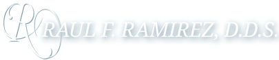 Raul F. Ramirez, D.D.S.