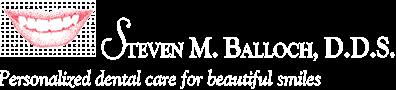 Steven M. Balloch, DDS