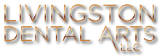 Livingston Dental Arts, LLC
