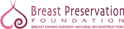 Breast Preservation Foundation  Practice Motto