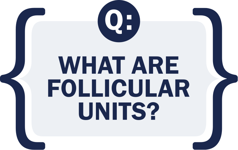 what are follicular units