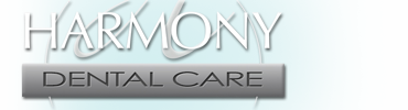 Harmony Dental Care Creating Beautiful Smiles