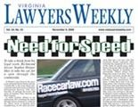 Virginia Lawyers Weekly article: Need for Speed by Peter Vieth