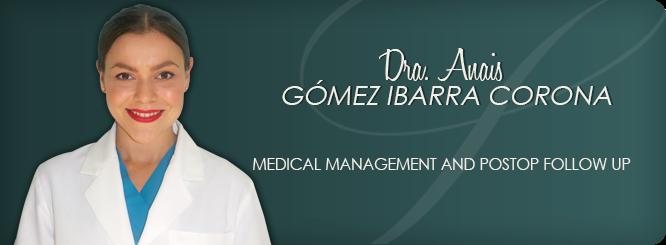 Dr. Anais Gómez Ibarra Corona