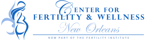 Center for Fertility & Wellness, New Orleans Affiliated with The Fertility Institute of New Orleans.