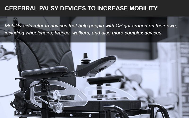 Devices for cerebral palsy