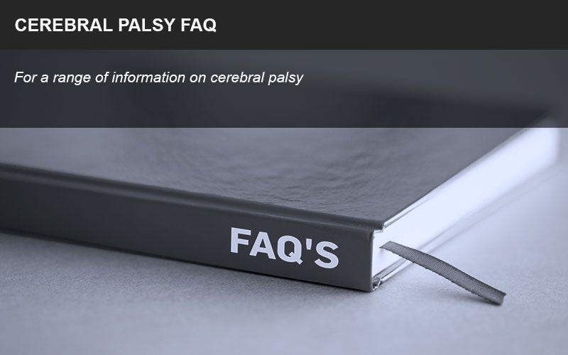 Cerebral palsy FAQ