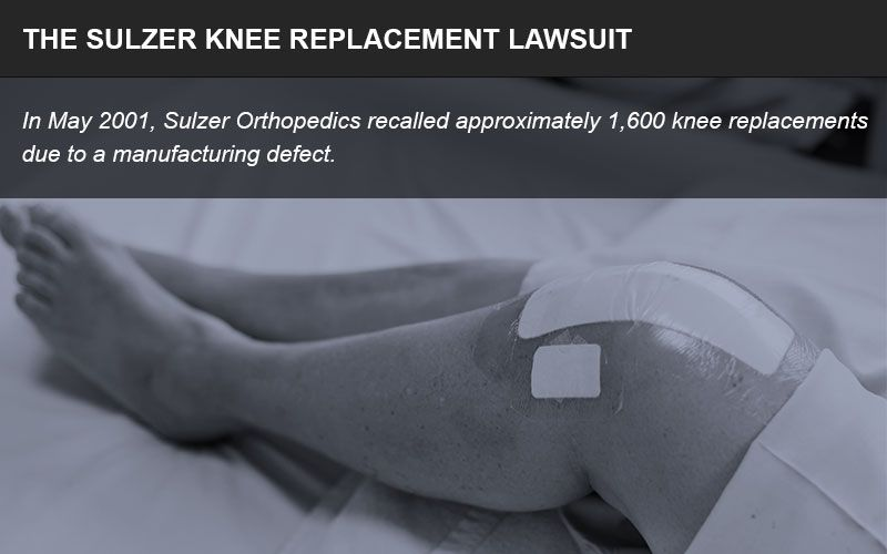 Sulzer knee replacement products have caused patient complications