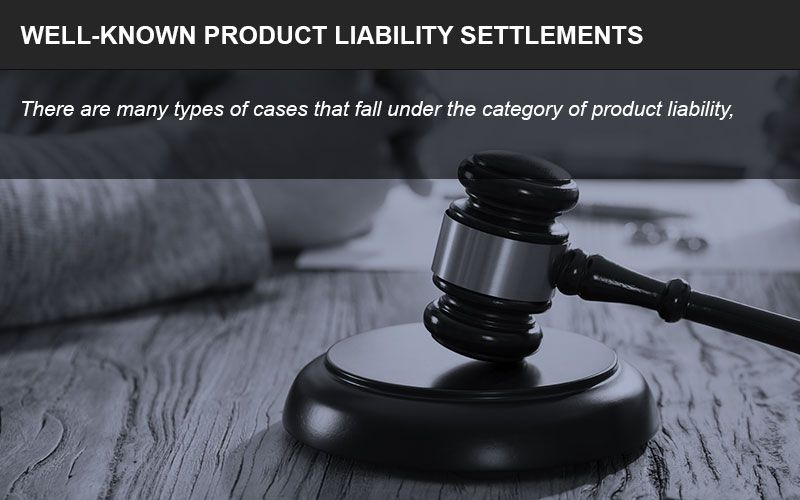 Product liability settlements infographic