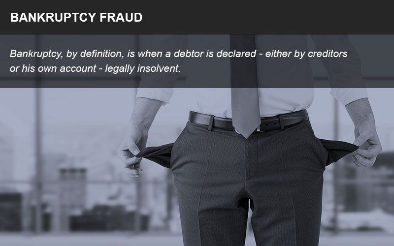 Fraudulently declaring bankruptcy to conceal assets is a crime
