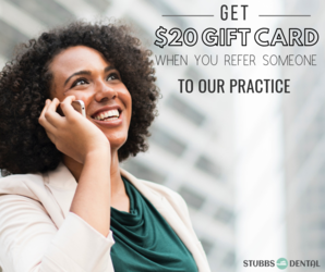 Referral Rewards Program Stubbs Dental